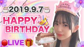 2019.9.7 happy birthday live!!