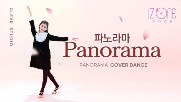 IZ*ONE [아이즈원] – Panorama [파노라마] with VITAMIN – Si Yoon [비타민 – 시윤] K-POP DANCE COVER|Clevr Studio