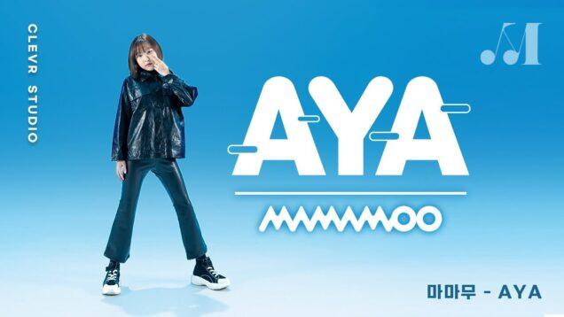 MAMAMOO [마마무] – AYA [아야]  with PIERCE EUNCHAE [피어스 은채] K-POP DANCE COVER|Clevr Studio