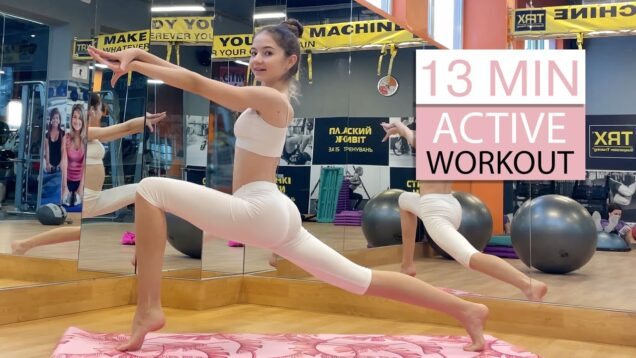 13 Minute ACTIVE Workout / Danatar GYM