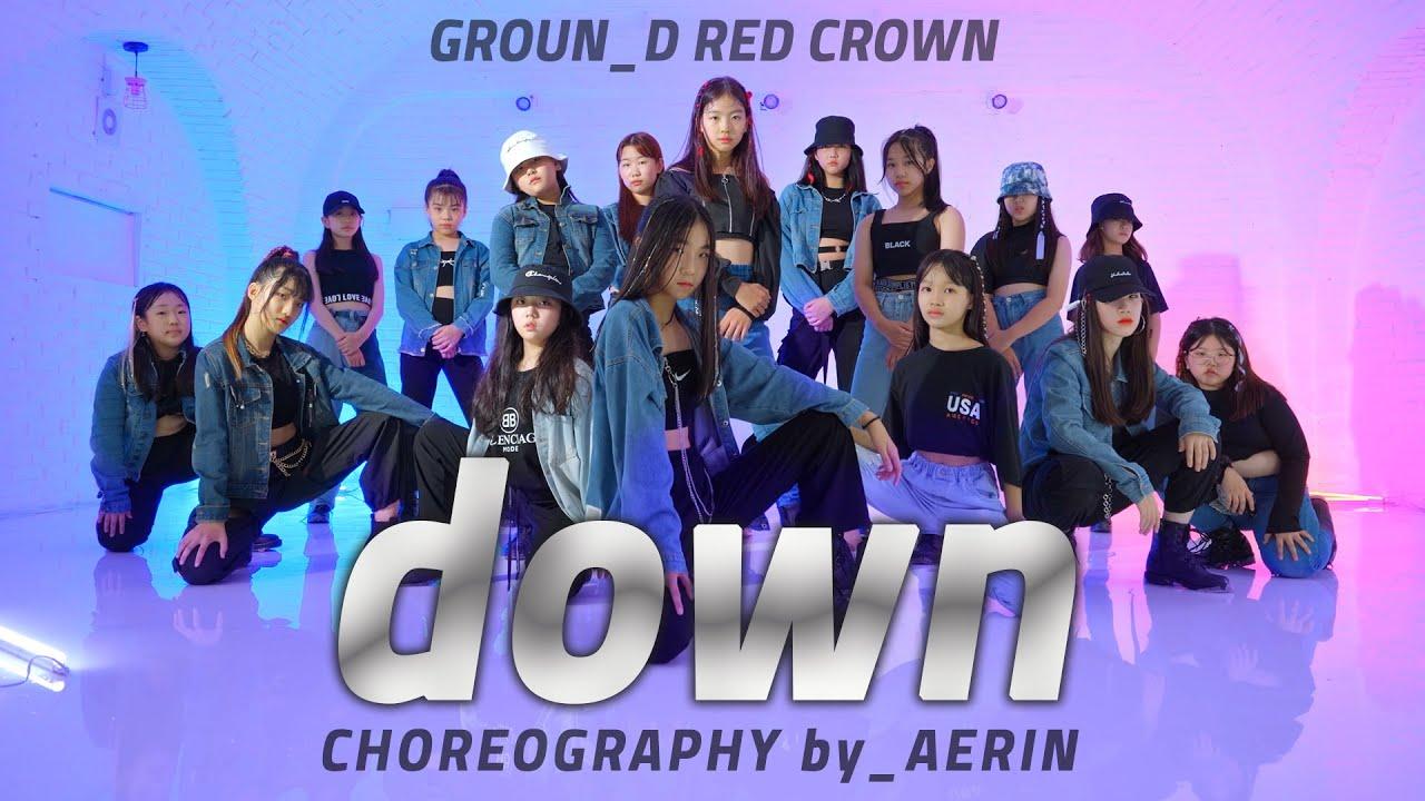 G-Eazy – Down _ Redcrwon choreo by Aerin T @GROUN_D