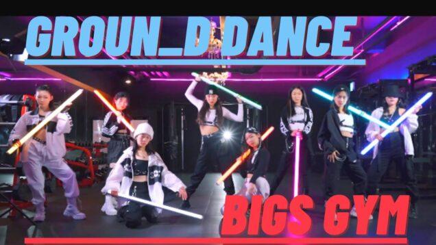 GROUN_D X BIGS GYM  Collaboration I  CHOREO DANCE  @GROUN_D DANCE
