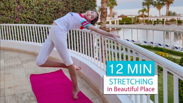 12 MIN Stretching in Beautiful Place / Workout on Vacation #10 / Danatar GYM