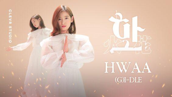 (G)I-DLE [(여자)아이들] – HWAA [화(火花)] with VITAMIN SARANG [비타민 사랑] K-POP DANCE COVER Clevr Studio