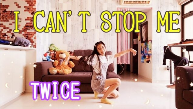 """【TWICE】 """"I CAN'T STOP ME""""【踊ってみた♪】(反転) Dance Cover"""