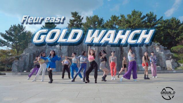 Fleur East – Gold Watch CHOREOGRAPHY By_ COZII @GROUN_D